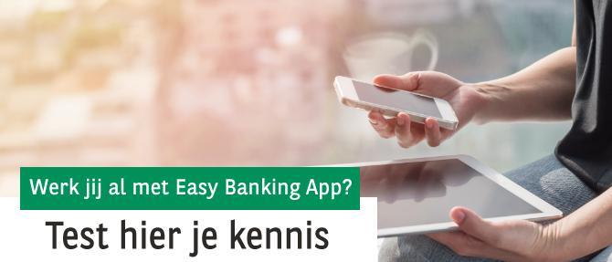 Digitale maand mei - Hoe goed ken jij Easy Banking App?