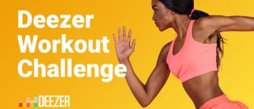 Mach mit bei der Deezer Workout Challenge