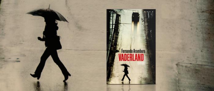 RECENSIE: Vaderland - Fernando Aramburu