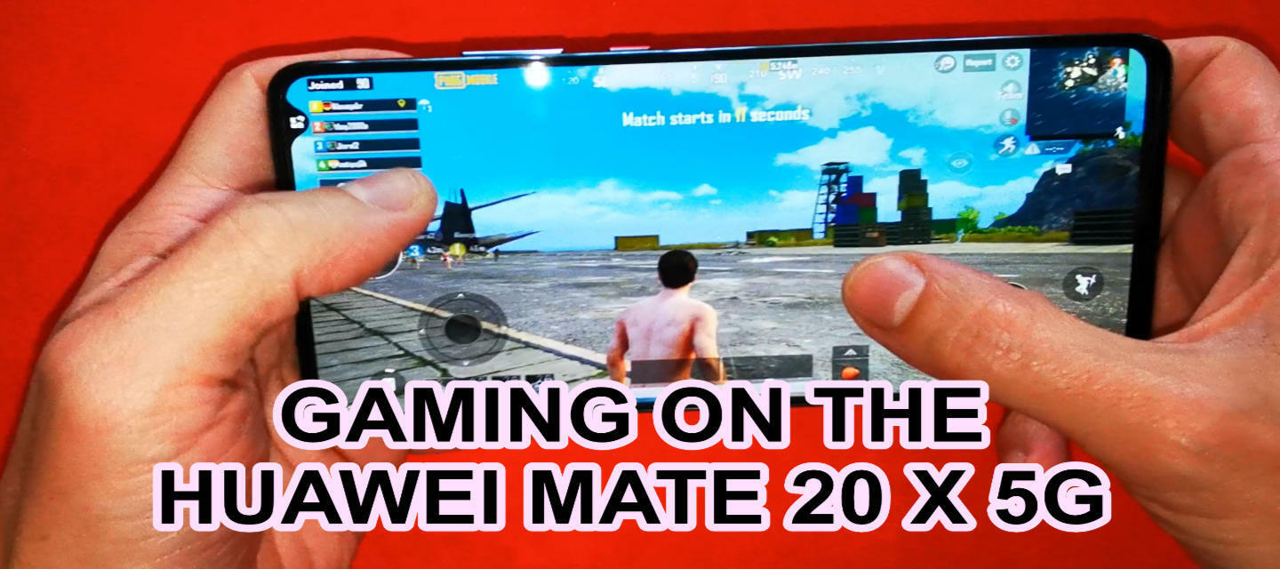 Gaming on the Huawei Mate 20 X 5G