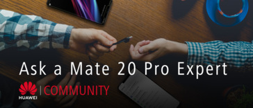 Share your questions! - Mate 20 Pro Q&A session with a product trainer Alex