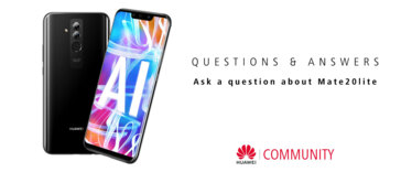 Mate20 Lite - Get your questions chosen for our Q&A SESSION here!