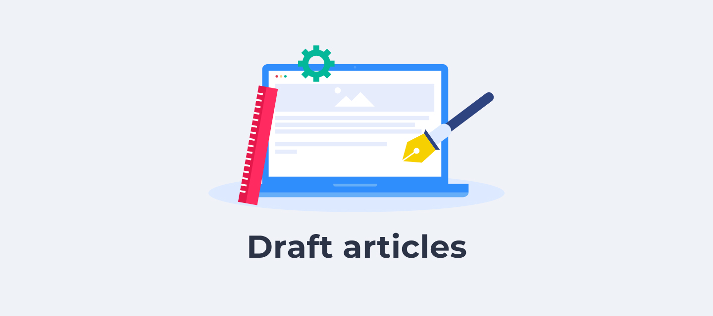 Easily prepare content in advance with draft articles 📝