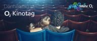 Der o2-Kinotag - 4 Dinge, die ihr vor eurem Kinobesuch beachten solltet
