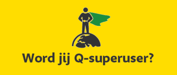 Word jij Q-superuser?