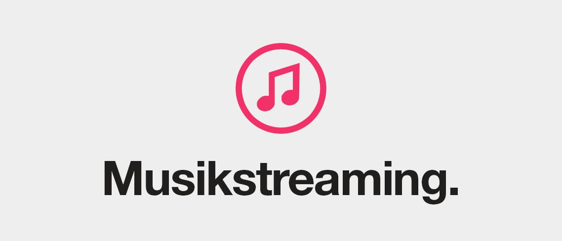 Musikstreaming
