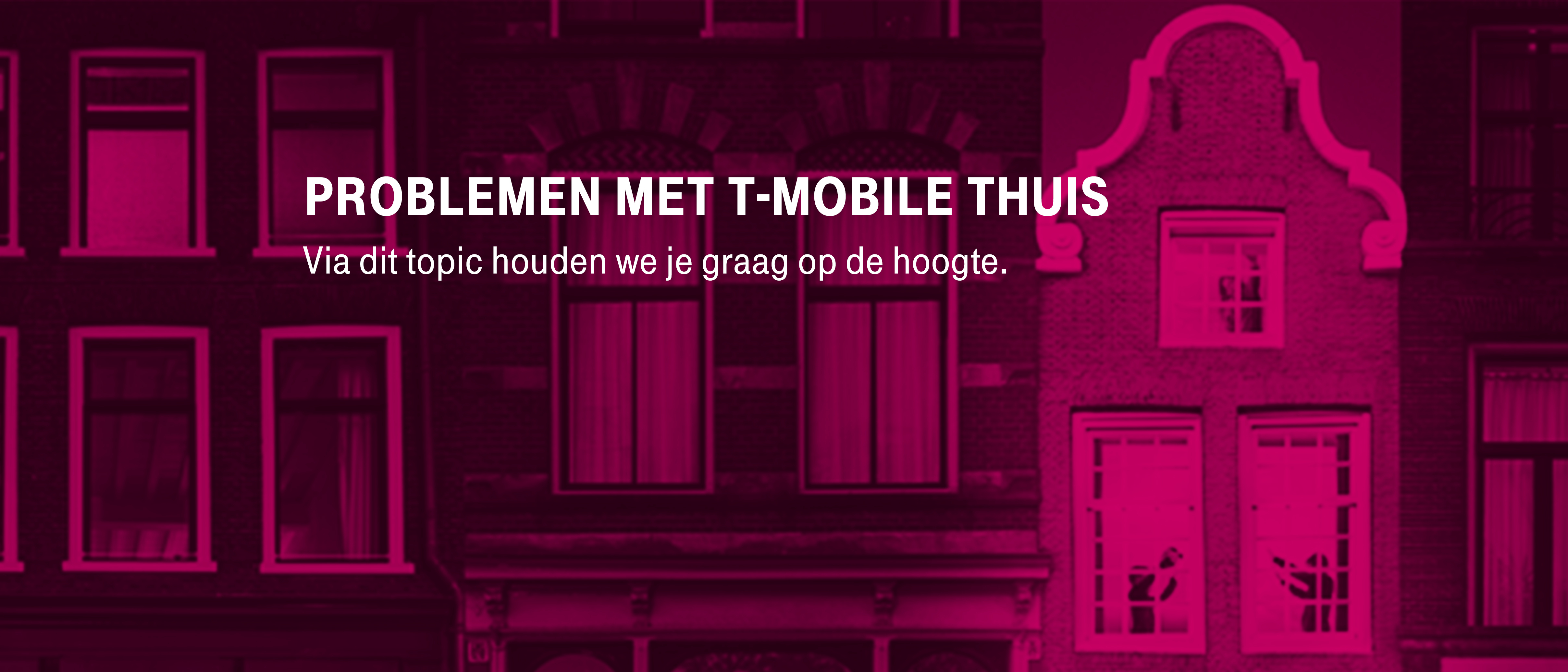 [Opgelost] Problemen vast internet T-Mobile Thuis 19-3-2019